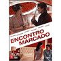 Dvd Encontro Marcado (seminovo/2015)