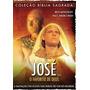 Filme Dvd José ,o Favorito De Deus