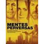 Dvd Mentes Perversas (semi Novo).
