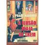 Dvd - A Ilusão Viaja De Trem - Edic. Colecionador Versátil