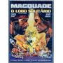 Dvd - Macquade - O Lobo Solitário - Chuck Norris - Dublado