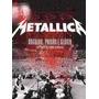 Metallica Orgulho, Paixão E Glória No México Dvd Lacrado