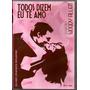 Dvd Todos Dizem Eu Te Amo-original!!!