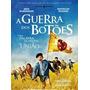 Dvd A Guerra Dos Botões / La Guerre Des Boutons (2011)