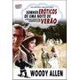 Sonhos Eróticos De Uma Noite De Verão (1982) Woody Allen