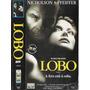 Vhs + Dvd*, Lobo ( Raro) - Jack Nicholson, Michelle Pfeiffer
