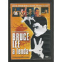 Bruce Lee A Lenda