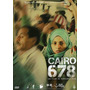 Dvd Cairo 678-cinema Arabe/mohamed Diab/nelly Karim/ahmed El