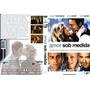 Dvd Amor Sob Medida Stuart Townsend, Amy Smart Edicao Especi