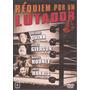 Réquiem Por Um Lutador - Anthony Quinn - Novo - Lacrado