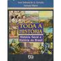 Toda A História - José Jobson De A. Arruda