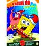 Dvd Original - Bob Esponja - O Natal Do Bob Esponja
