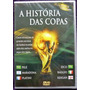 Dvd A Historia Das Copas - Ed. De Colecionador - Lacrado