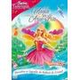 Barbie Fairytopia - A Magia Do Arco-íris { Dvd Original }