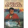 Dvd Filme - O Pirata Escarlate (legendado/lacrado)