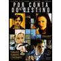 Por Conta Do Destino - Drama - Dvd Original Novo Lacrado