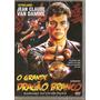 Dvd O Grande Dragão Branco Van Damme