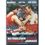 Dvd Retroceder Nunca Render-se Jamais Jean Claude Van Damme