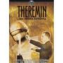 Dvd Theremin Uma Odisséia Eletrônica - Frete Grátis