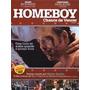 Homeboy - Chance De Vencer Dvd Luta Boxe Rourke, Mickey