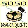 Fita Led 5050 Rolo 5m 300 Leds + Fonte Grátis- Branco Quente