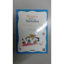 Método Para Flauta Doce Contralto - Sopro Novo Yamaha