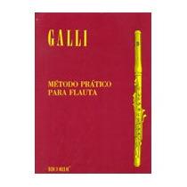 Galli - Método Prático Para Flauta Transversal