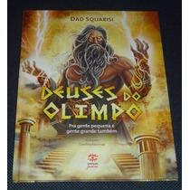 Deuses Do Olimpo Dad Squarisi Livro Novo