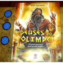 Livro Deuses Olimpo - Dad Squarisi (2014) 1° Ediçao