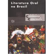 Livro Literatura Oral No Brasil-luís Da Câmara