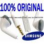 Fone Ouvido Original Samsung Galaxy Ace S7500 I8160 I8150 Gt
