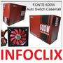 Fonte Atx 600w Reais Auto Switch All600ttpsw Real Casemall