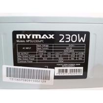 10 Unidades Fonte Atx Mymax 230w / 220v