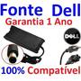 Fonte 19.5v Carregador Notebook Dell - Bivolt Varios Modelos