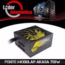Fonte Modular Akasa 750w 80% Eficiência *promoção*!!