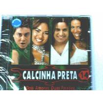 Cd Banda Calcinha Preta -vol 14 - Original- Lacrado-cdlandia