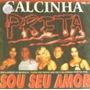 Cd Calcinha Preta - Vol 06-sou Seu Amor -orig.-lac.-cdlandia