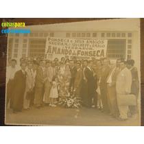 Foto Grande Política 1921 Vereador Amando Da Fonseca