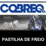 Pastilha De Freio Burgman 125/scooter Dianteiro - Cobreq