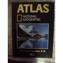 Atlas: National Geofrafhic- Dicionário Geográfico A/b