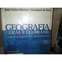 Geografia .geral Do Brasil .espaço Geografico E Globalização