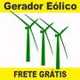 Projeto Gerador Eolico 1500 Watts Em Portugues, Envio Gratis