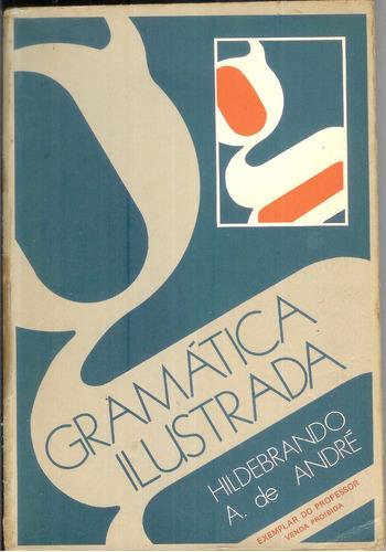Gramática Ilustrada - Hildebrando A De André
