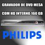 Gravador De Dvd De Mesa Philips Dvdr 3455 Com Hd 160gb