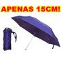 Mini Sombrinha / Guarda-chuva Resistente De Aluminio