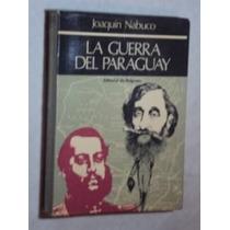 La Guerra Del Paraguay ( Sebo Amigo )