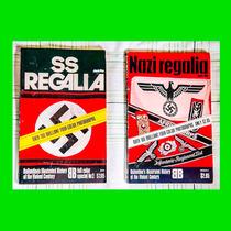 Nazi Regalia + Ss Regalia - Segunda Guerra - Raridade ! ! !