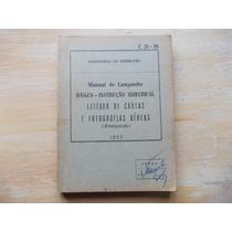 Livro - Leitura De Cartas E Fotografias Aéreas - 1957 1ª Ed.