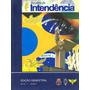 Revista Da Intendência Exército Marinha Aeronáutica 2007