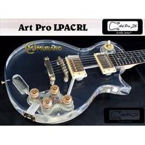 Guitarra Lp Art Pro Les Paul De Acrílico + Case Frete Grátis